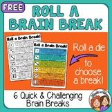Brain Breaks Freebie: Roll a Brain Break!