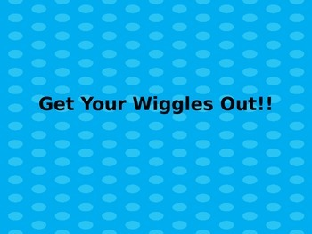 Brain Breaks-Getting Wiggles Out!