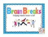 Brain Breaks!  Helping minds learn a lot!