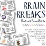 Brain Breaks {Posters & PPT}