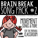 Brain Breaks - Song Pack #2
