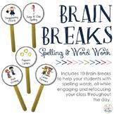 Brain Breaks: Spelling & Word Work