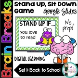 Brain Breaks! Stand Up, Sit Down Game. Distance Learning. Google Slides. SET 1