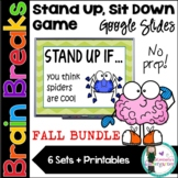 Brain Breaks! Stand Up, Sit Down Game. Google Slides. FALL BUNDLE! Distance