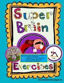 Brain Breaks ~Super Brain Exercises