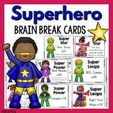 Brain Breaks - Superhero Theme