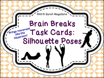 Brain Breaks Task Cards: Silhouette Poses
