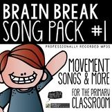 Brain Breaks - Song Pack #1