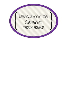 Brain Breaks and Movement for Spanish or Bilingual Class