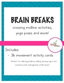 Brain Breaks-crossing midline, yoga poses and more!  Get moving and get focused!