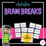 Brain Breaks Activity Cards (editable)