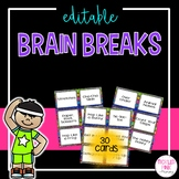 Brain Break Cards and Activities (EDITABLE)