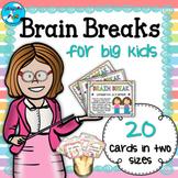 Brain Breaks for Big Kids