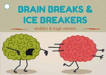 Brain Breaks and Icebreakers for Middle and High School