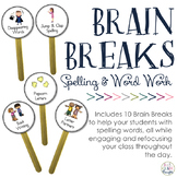 Brain Breaks: Spelling & Word Work