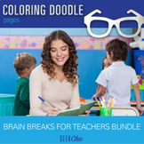 Brain Breaks for TEACHERS Weekend Summer Doodle Pages GROWING BUNDLE