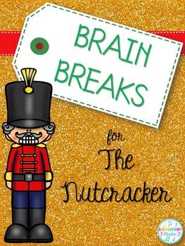 Brain Breaks for The Nutcracker
