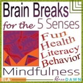 Brain Breaks for the 5 Senses