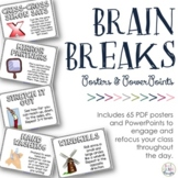 Brain Breaks {Posters & PPT}