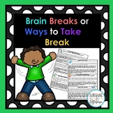 Brain Breaks or Ways to Encourage Children to Refocus in a