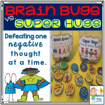 Cognitive Therapy (CBT) for Negative Thinking: Brain Bugs and Super Hugs
