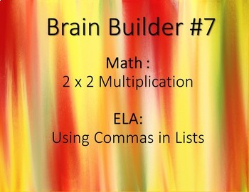 Brain Builder - 2 x 2 Multiplication and Using Commas in Lists