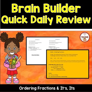 Brain Builder - Ordering Fractions and Using It's and Its