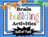 Brain Building Activities