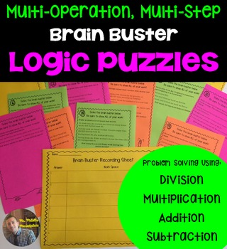 Brain Buster Logic Puzzles: Multi-Step, Multi-Operational for Grades 3-5