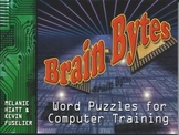 Brain Bytes: Brain Teasers and Brain Breaks for Technology and Computer Classes