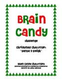 Brain Candy Christmas Challenge