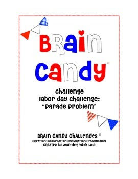 Brain Candy- Labor Day Challenge