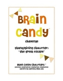 Brain Candy Thanksgiving Challenge