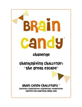 Brain Candy Thanksgiving Challenge