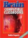 Brain Compatible Classrooms
