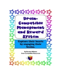 Classroom Management System Promoting Growth Mindset with Brain Compatibility