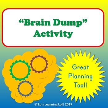 Brain Dump Activity Graphic Organizer