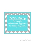 Brain Dump: Reading response for middle school and upper e