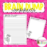 Brain Dump Worksheets: Inquiry and Study Skills Practice