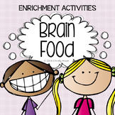 Creative and Critical Thinking Activities: Brain Food  - T
