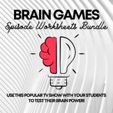 Brain Games Episode Worksheets BUNDLE