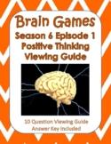 Brain Games Season 6, Episode 1 - Positive Thinking