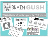 Brain Gush GT Math Challenges - 10 Weekly Booklets - with key!