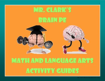 PE Brain Math and Language Arts Activity Guides Bundled