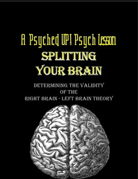 Intro to Psych: Myths of Right Brain/Left Brain Theory