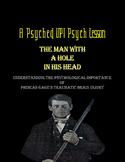 Intro to Psych: Brain Psychology & Phineas Gage