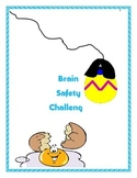 Brain Safety Challenge