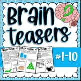 Brain Teasers Bundle #1-10; Riddles, Brain Breaks, Logic Puzzles and More!