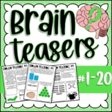 Brain Teasers Bundle #1-20; Riddles, Brain Breaks, Logic P