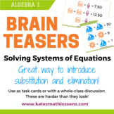 Brain Teasers - Introduce Solving Systems of Equations